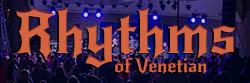 RHYTHMS OF VENETIAN